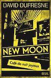 Télécharger le livre :  New Moon. Café de nuit joyeux