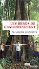 Télécharger le livre : Les héros de l'environnement