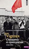 Télécharger le livre :  Croissance et contestation - 1958-1981