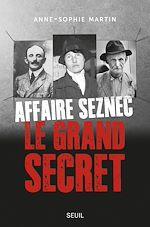 Téléchargez le livre :  Affaire Seznec - Le grand secret