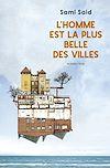 Télécharger le livre :  L'homme est la plus belle des villes