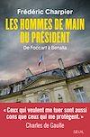 Télécharger le livre :  Les Hommes de main du président - De Foccart à Benalla