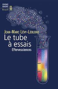 Téléchargez le livre :  Le tube à essais - Effervesciences