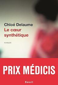 Téléchargez le livre :  Le Coeur synthétique - Prix Médicis 2020