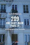 Télécharger le livre :  209 rue Saint-Maur, Paris Xe. Autobiographie d'un immeuble