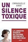 Télécharger le livre :  Un silence toxique