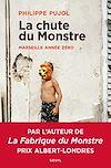 Télécharger le livre : La chute du monstre - Marseille année zéro