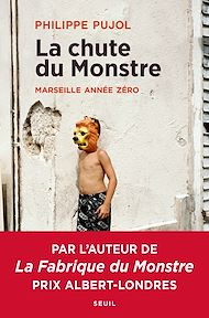 Téléchargez le livre :  La chute du monstre - Marseille année zéro