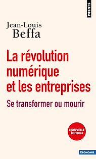 Téléchargez le livre :  La Révolution numérique et les entreprises