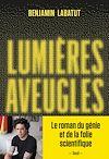 Télécharger le livre :  Lumières aveugles