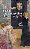 Télécharger le livre :  Y a-t-il une philosophie chrétienne ? - Trois essais
