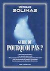 Télécharger le livre :  Guide du Pourquoi pas ?
