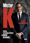 Télécharger le livre :  Mister K. petites et grandes affaires de Daniel Kretinsky