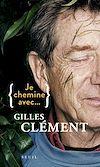 Télécharger le livre :  Je chemine avec Gilles Clément