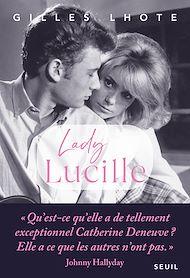 Téléchargez le livre :  Lady Lucille