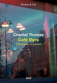 Téléchargez le livre :  Café vivre. Chroniques en passant