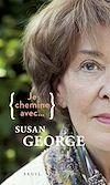 Télécharger le livre :  Je chemine avec Susan George