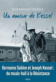 Téléchargez le livre :  Un amour de Kessel