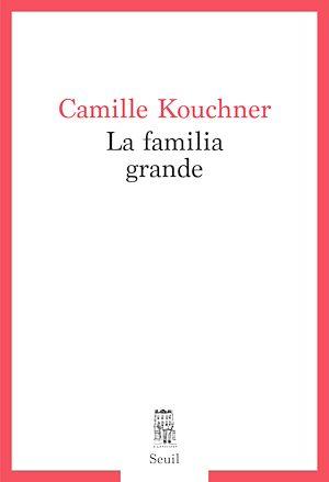 Téléchargez le livre :  La familia grande