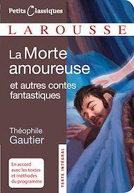 Téléchargez le livre :  La morte amoureuse et autres contes fantastiques