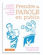 Download this eBook Prendre la parole en public.