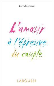 Téléchargez le livre :  L'amour à l'épreuve du couple