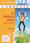 Télécharger le livre :  Le médecin volant - L'Amour médecin - Le Sicilien ou l'Amour peintre