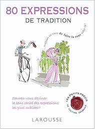 Téléchargez le livre :  80 expressions de tradition