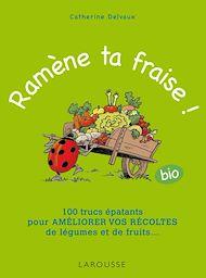 Téléchargez le livre :  Ramène ta fraise !