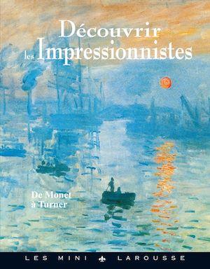 Découvrir les Impressionnistes
