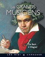 Download this eBook Les grands musiciens