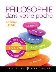 Téléchargez le livre :  La philosophie dans votre poche - Spécial bac