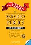 Télécharger le livre :  Les Perles des services publics