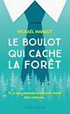 Télécharger le livre :  Le boulot qui cache la forêt