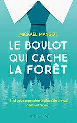 Download this eBook Le boulot qui cache la forêt