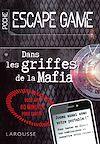 Télécharger le livre :  ESCAPE GAME de poche - Dans les griffes de la mafia