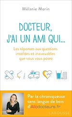 Download this eBook Docteur, j'ai un ami qui...