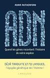 Télécharger le livre :  ADN, quand les gènes racontent l'histoire de notre espèce