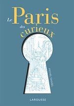Download this eBook Le Paris des curieux