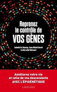 Téléchargez le livre :  Reprenez le contrôle de vos gènes