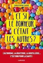 Download this eBook Et si le bonheur c'était les autres ?