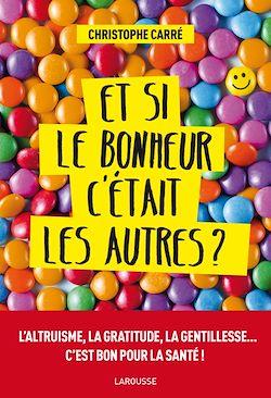 Download the eBook: Et si le bonheur c'était les autres ?