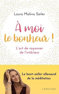 Download the eBook: A moi le bonheur !