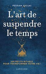Download this eBook L'Art de suspendre le temps