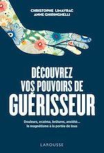 Download this eBook Découvrez vos pouvoirs de guérisseur