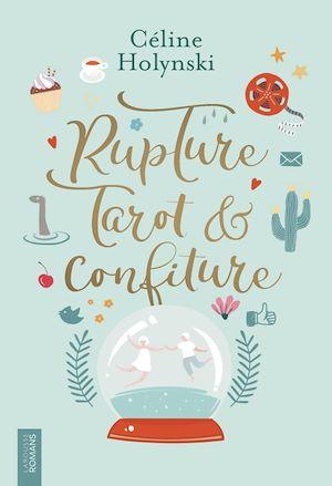 Image de couverture (Rupture, Tarot et Confiture)
