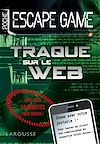 Télécharger le livre :  Escape game de poche - Traque sur le web