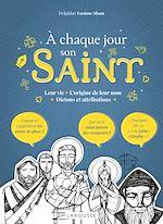Download this eBook A chaque jour, son saint !