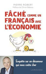 Téléchargez le livre :  Fâché comme un Français avec l'économie