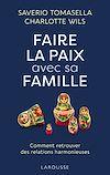 Télécharger le livre :  Faire la paix avec sa famille